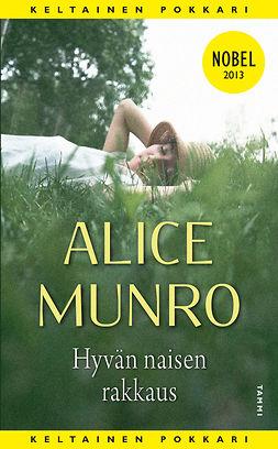 Munro, Alice - Hyvän naisen rakkaus, e-kirja