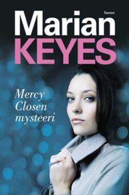 Keyes, Marian - Mercy Closen mysteeri, e-bok