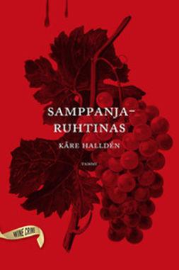 Halldén, Kåre - Samppanjaruhtinas, ebook