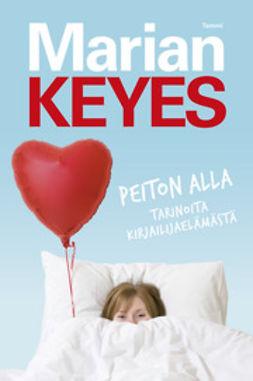 Keyes, Marian - Peiton alla, e-kirja