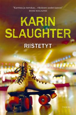 Slaughter, Karin - Riistetyt, e-kirja