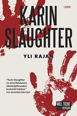 Slaughter, Karin - Yli rajan, e-kirja