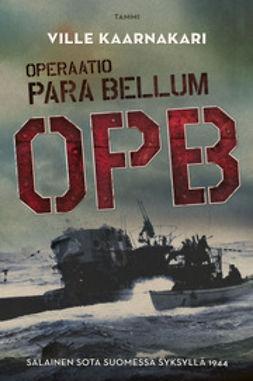 Kaarnakari, Ville - Operaatio Para Bellum, e-kirja