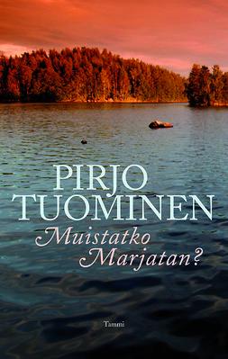 Tuominen, Pirjo - Muistatko Marjatan?, e-kirja
