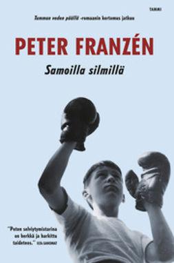 Franzén, Peter - Samoilla silmillä, e-kirja