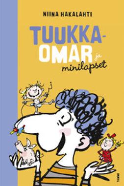 Hakalahti, Niina - Tuukka-Omar ja minilapset, e-kirja