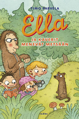 Parvela, Timo - Ella ja kaverit menevät metsään, e-bok