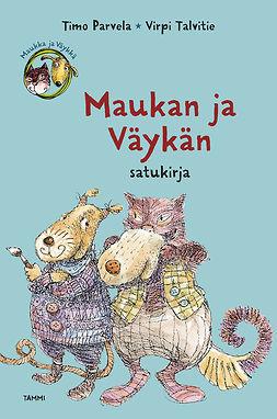 Parvela, Timo - Maukan ja Väykän satukirja, e-kirja