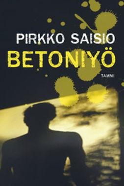 Saisio, Pirkko - Betoniyö, ebook