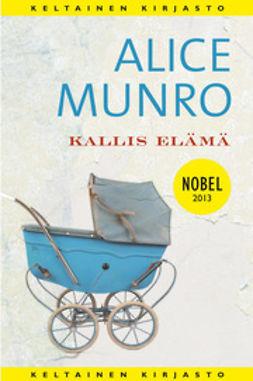 Munro, Alice - Kallis elämä, e-kirja