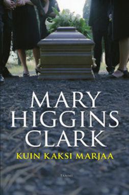 Clark, Mary Higgins - Kuin kaksi marjaa, e-bok