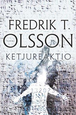 Olsson, Fredrik - Ketjureaktio, e-kirja