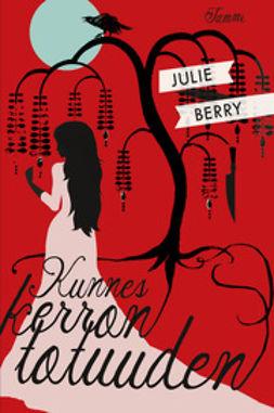 Berry, Julie - Kunnes kerron totuuden, e-kirja