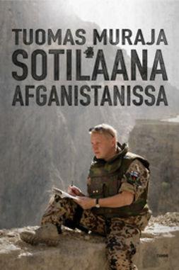 Muraja, Tuomas - Sotilaana Afganistanissa, e-kirja
