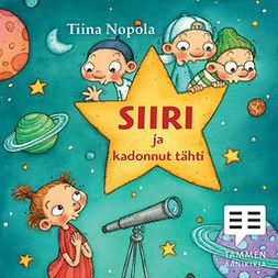 Nopola, Tiina - Siiri ja kadonnut tähti, äänikirja