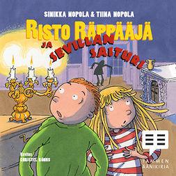 Nopola, Tiina - Risto Räppääjä ja Sevillan saituri, äänikirja