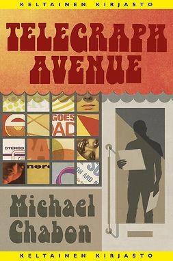 Chabon, Michael - Telegraph Avenue, e-kirja