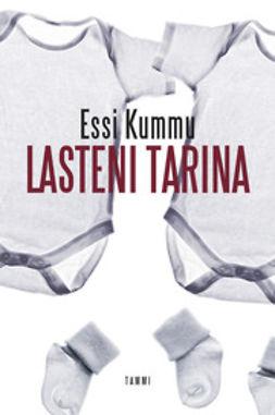 Kummu, Essi - Lasteni tarina, ebook