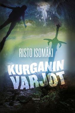 Isomäki, Risto - Kurganin varjot, ebook