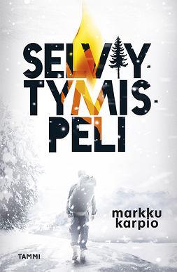Karpio, Markku - Selviytymispeli, ebook