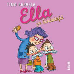 Parvela, Timo - Ella ja kiristäjä, audiobook