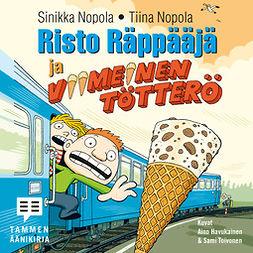 Nopola, Sinikka - Risto Räppääjä ja viimeinen tötterö, äänikirja