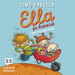 Parvela, Timo - Ella ja kaverit lapsenvahteina, äänikirja