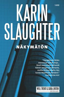 Slaughter, Karin - Näkymätön, e-kirja
