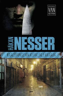 Nesser, Håkan - Kaalbringenin kurkunleikkaaja: Van Veeteren, e-kirja