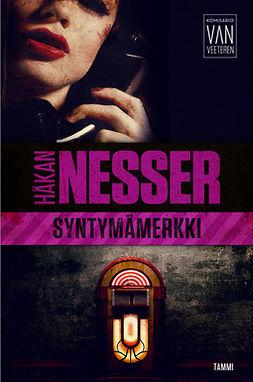 Nesser, Håkan - Syntymämerkki: Van Veeteren 4, e-kirja