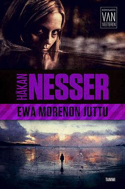 Nesser, Håkan - Ewa Morenon juttu: Van Veeteren 8, e-bok