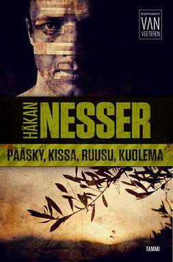 Nesser, Håkan - Pääsky, kissa, ruusu, kuolema: Van Veeteren 9, e-kirja