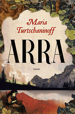 Turtschaninoff, Maria - Arra, ebook