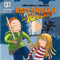 Nopola, Tiina - Risto Räppääjä ja yöhaukka, äänikirja