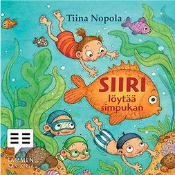 Nopola, Tiina - Siiri löytää simpukan, äänikirja