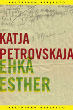 Petrovskaja, Katja - Ehkä Esther, ebook