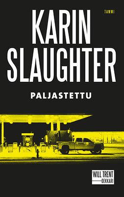 Slaughter, Karin - Paljastettu, e-kirja