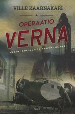 Kaarnakari, Ville - Operaatio Verna, ebook