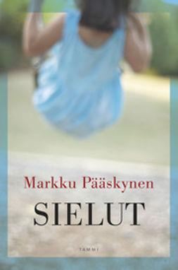 Pääskynen, Markku - Sielut, e-kirja