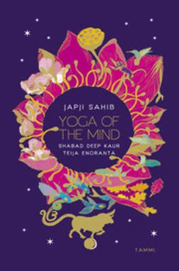 Enoranta, Teija - Japji Sahib - Yoga of the Mind, e-kirja