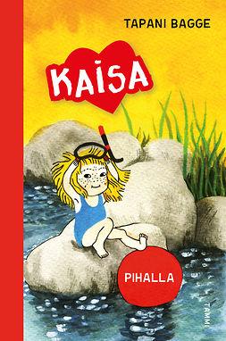 Bagge, Tapani - Pihalla (Kaisa-sarja), e-kirja
