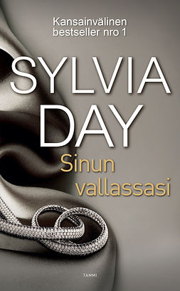 Day, Sylvia - Sinun vallassasi: Crossfire 4, ebook
