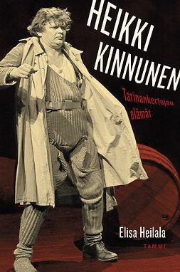 Heilala, Elisa - Heikki Kinnunen: Tarinankertojan elämä, e-kirja