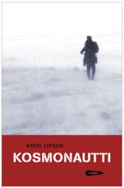 Lipson, Katri - Kosmonautti, e-kirja