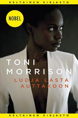 Morrison, Toni - Luoja lasta auttakoon, e-kirja