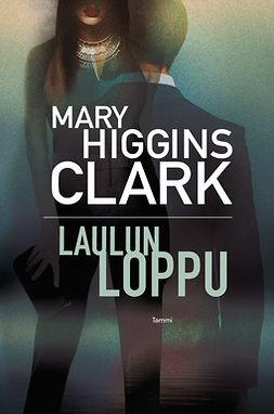 Clark, Mary Higgins - Laulun loppu, e-kirja