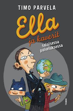 Parvela, Timo - Ella ja kaverit salaisessa palveluksessa, e-kirja