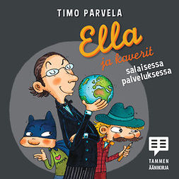 Parvela, Timo - Ella ja kaverit salaisessa palveluksessa, äänikirja