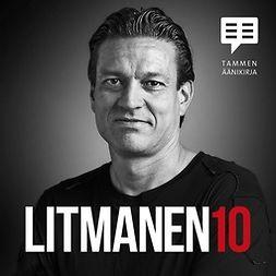 Litmanen, Jari - Litmanen 10, äänikirja