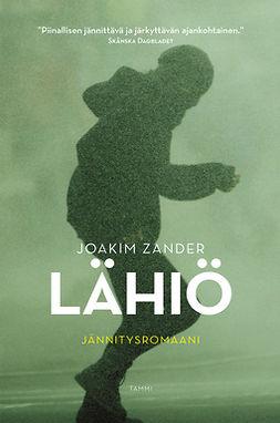 Zander, Joakim - Lähiö, e-bok